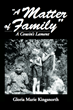 Family legacy: treachery, secrets, and lies