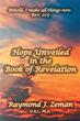 Raymond J. Zeman explains Book of Revelation