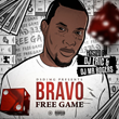 "Team Bigga Rankin Artist Bravo Release New Mixtape ""Free Game"""