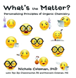 Nichole Coleman, PhD, Uses Everyday Imagery to Personalize Organic Chemistry Principles