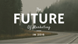 The Future of Marketing in 2016: Shweiki Media Printing Company Presents a New Webinar on Marketing Insights, Forecasts and Strategies for the New Year