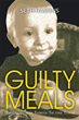 """Seth """"Skinny"""" Haskins' Book """"Guilty Meals: Bringing the Family to the Table"""" is a Creatively Crafted and Vividly Illustrated Journey into the World of Cooking and Food"""