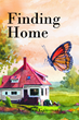 "Kathleen Gausmann's New Book ""Finding Home"" is a Suspenseful, Page-Turner that Delves into the Psyche and Fears of War"