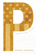 """Rachel Leonard's New Book """"P"""" Is a Philosophical, In-Depth Work That Delves into the Issues of Poverty in America"""