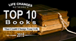 """Life Changes Network Announces """"The Top 10 Books That Could Change Your Life of 2015"""""""