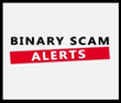 Binary Scam Alerts Exposes Quick Get-Rich Online Trading Scams