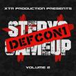XTR Production Releases New Rap Mixtape Step Yo Game Up Vol2: Defcon1