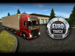 "Highly Anticipated, Astonishingly Realistic New No-Cost 3D Driving Simulator App ""Euro Truck Driver"" from Ovilex Soft Puts Users Behind the Wheel of a European Truck"