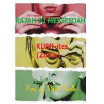 RAJAH DI MESSENJAH - KUSH-ITES (ZONIN PT. 1)