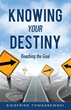 New Xulon Book: Learn To Identify And Reach Your Destiny