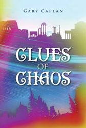 Gary Caplan's New Book 'Clues of Chaos' is Now Available...