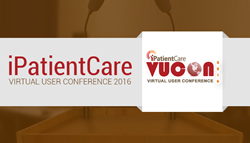 iPatientCare Announces Series of Monthly VUCONs 2016