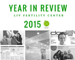 LIV Fertility Center: 2015 Year in Review