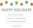 Happy Holidays from the LIV Fertility Center