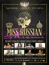 Miss Russian Miami Grand Finale- Saturday January 9th, 2016 at Nikki Beach.