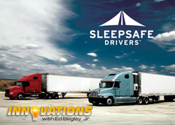 Innovations to Showcase SleepSafe Drivers' Unique Approach to...