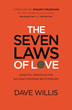"Announcing the release of ""The Seven Laws of Love: Essential Principles for Building Stronger Relationships"""