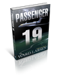 Oceanview Publishing Announces the release of PASSENGER 19 by Ward Larsen.