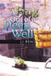 Li Ren Shares True Story about 'A Frog Out of a Deep Well'