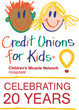 Credit Unions For Kids Celebrate 20th Anniversary Partnership with Children's Miracle Network Hospitals