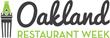 Visit Oakland Hosts Oakland Restaurant Week, January 14-24, 2016