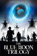 "Zachary Yates's New Book ""The Blue Moon Trilogy"" is a Vibrant and Suspenseful Piece of Science Fiction"