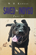 """W.H. Kangas's new book """"Saved by Indygo Part 1"""" is a telling and enlightening story of self-identity and acceptance."""
