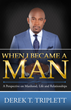 How to Be a Man, and Other Stories of Overcoming Strife