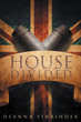 """Deanna Einbinder's new book """"House Divided"""" is a breathtaking work that delves into the mayhem and enigma of deceit and war."""