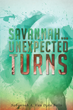"Savannah A. Van Dyke Bello's new book ""Savannah… Unexpected Turns"" is a telling, historical and emotional autobiography."