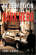 Earl Cooke Releases 'Redemption of A Dark Hero'