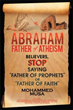 The Launch of the New Website and Book 'Abraham: Father of Atheism' Challenges the Religious Status Quo