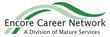Encore Career Network Connects Mature Professionals with Opportunity
