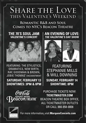 "NYC Beacon Theatre"" 5 Iconic soul acts perform at The 70s Soul Jam 2/12 and Grammy winner Stephanie Mills along with the Prince of Sophisticated Soul Will Downing perform Valentines' Day 2/14."