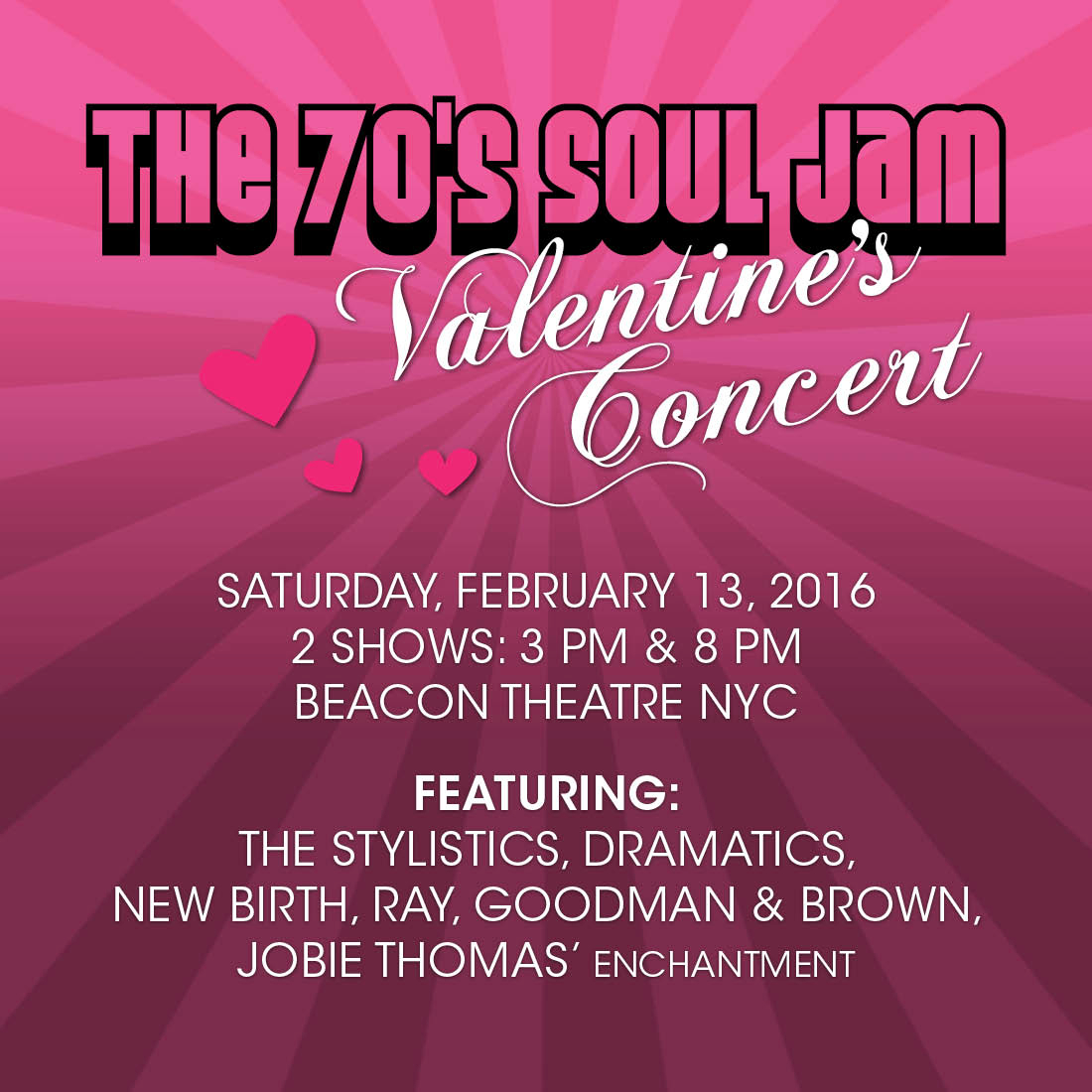 the annual 70s soul jam valentines concert featuring 5 top classic soulrb acts returns to the beacon theatre saturday february 13 shows at 3pm 8pm - Valentines Day Concert