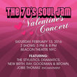 Legendary classic soul and R&B acts appear 2/13/16 in  the annual 70's Soul Jam concert at the Beacon Theatre on Broadway at West 74th Street.