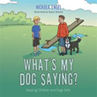 Reports of Dog Attacks Incites Author to Write Children's Book to Keep Animals, Kids Safe