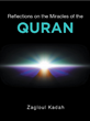 """Zagloul Kadah's new book """"Reflections on the Miracles of the QURAN"""" is a philosophical, in-depth work about religion and scripture."""