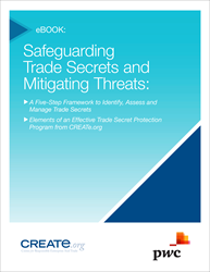 CREATe ebook Safeguarding Trade Secrets and Mitigating Risks