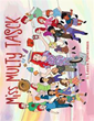 'Miss Multy Tasck' teaches young readers about responsibilities of mothers, celebrates nonconformity