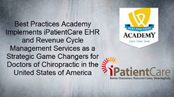 iPatientCare and Best Practices Academy Partner for Creating the Future of Chiropractic Care
