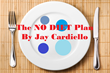 Food is Only the Habit - Not the Root Cause - The Jay Cardiello No Diet Plan