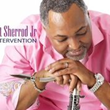 "Featured This Week On The Jazz Network Worldwide: ""Intervention"", the latest Gospel Jazz release by Saxophonist Art Sherrod Jr."