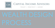 "Financial Advisor Jeremy Keating and Capital Income Advisors Announces Wealth Design Process™ for ""Designing a Great Life"""