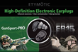 Etymotic Research Brings High-Tech Hearing Protection to The SHOT Show
