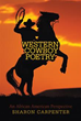 Performer Sharon Carpenter starts new marketing push in 2013 for book of cowboy poetry