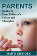 Mindful Communication is Focus of New Book 'PARENTS Awake to Your Children's Voices and Thoughts'