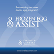 Fertility Centers of New England Announces New Donor Egg Program With Frozen Eggs