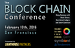 The Block Chain Conference Set to Accelerate Enterprise Adoption of Distributed Ledger Approaches and Technology