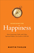 Best-Selling Author Helps Readers Find Happiness with Ten Proven Practices